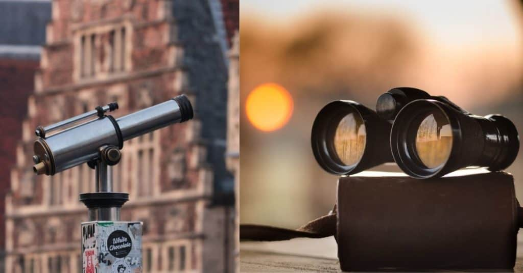 Telescope or Binoculars for Spying